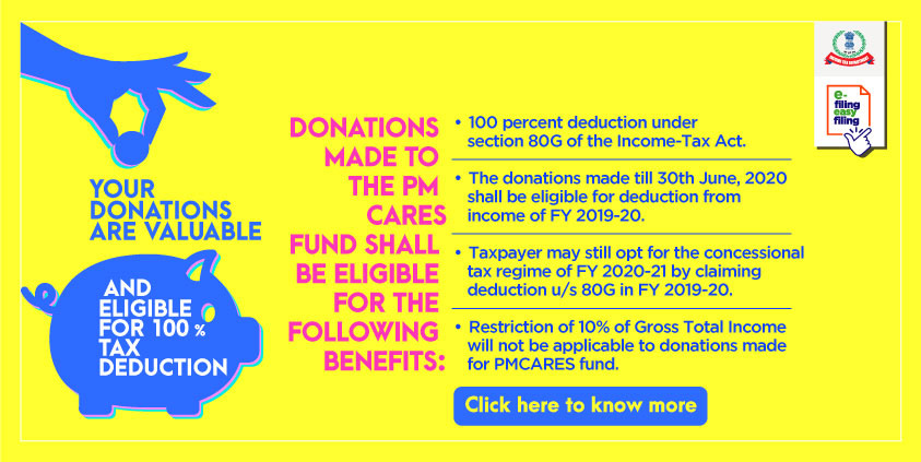 DONATIONS MADE THE PM CARES TO FUND SHALL BE ELIGIBLE FOR THE FOLLOWING BENEFITS