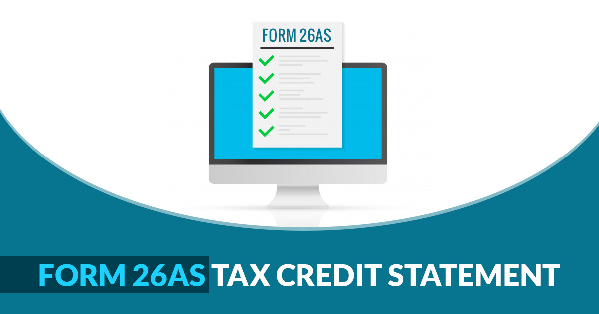 New Annual Information System (AIS) to Replace Annual Tax Summary Statement Form 26AS