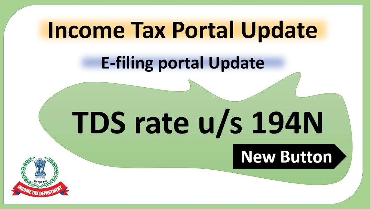 CBDT issues press release on 'Verification of applicability u/s 194N' functionality in e-filing portal.
