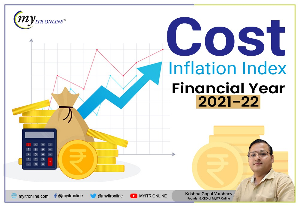 Cost inflation index for Financial Year 2021-22 Myitronline latest news